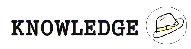 KNOWLEDGE(ナレッジ)オリジナル 帽子のセレクトショップKNOWLEDGE(ナレッジ)